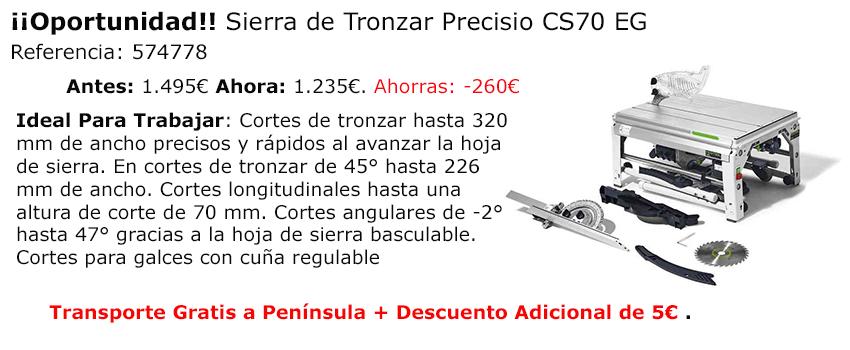Oportunidad Sierra Tronzadora Precisio CS70 EG Promoción Oferta Online
